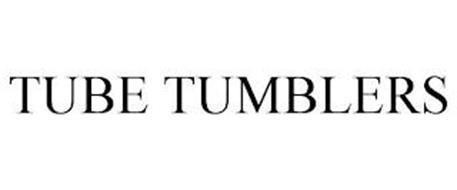 TUBE TUMBLERS