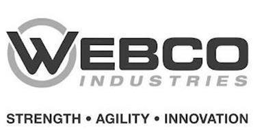 WEBCO INDUSTRIES STRENGTH · AGILITY · INNOVATION
