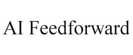 AI FEEDFORWARD