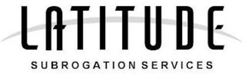 LATITUDE SUBROGATION SERVICES