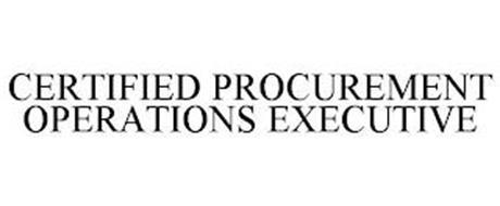 CERTIFIED PROCUREMENT OPERATIONS EXECUTIVE