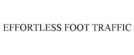 EFFORTLESS FOOT TRAFFIC