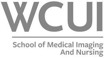 WCUI SCHOOL OF MEDICAL IMAGING AND NURSING