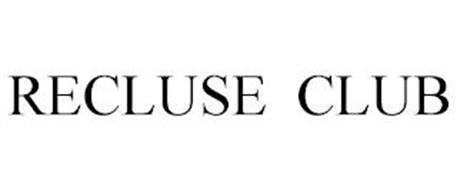 RECLUSE CLUB