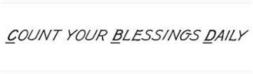 COUNT YOUR BLESSINGS DAILY