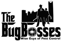 THE BUG BOSSES WISE GUYS OF PEST CONTROL