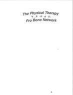 THE PHYSICAL THERAPY PRO BONO NETWORK