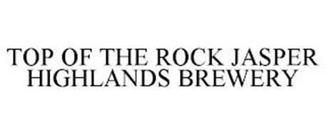 TOP OF THE ROCK JASPER HIGHLANDS BREWERY