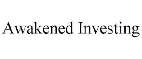 AWAKENED INVESTING
