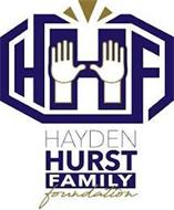 HHF HAYDEN HURST FAMILY FOUNDATION
