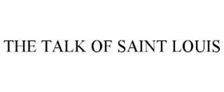 THE TALK OF SAINT LOUIS
