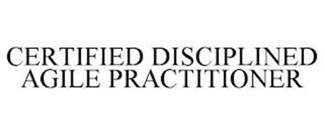 CERTIFIED DISCIPLINED AGILE PRACTITIONER