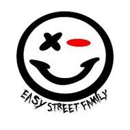 EASY STREET FAMILY