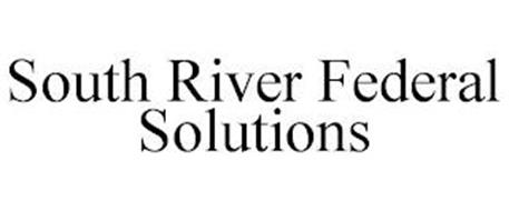 SOUTH RIVER FEDERAL SOLUTIONS