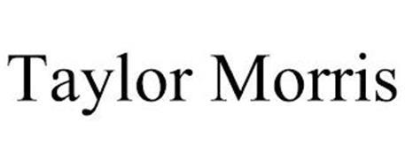 TAYLOR MORRIS
