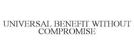 UNIVERSAL BENEFIT WITHOUT COMPROMISE