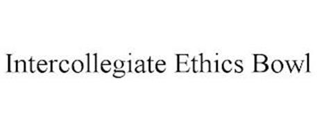 INTERCOLLEGIATE ETHICS BOWL