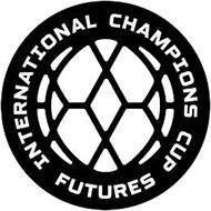 INTERNATIONAL CHAMPIONS CUP FUTURES