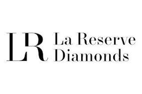LR LA RESERVE DIAMONDS