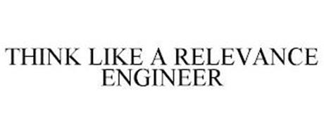 THINK LIKE A RELEVANCE ENGINEER