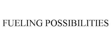 FUELING POSSIBILITIES