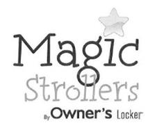 MAGIC STROLLERS BY OWNER'S LOCKER