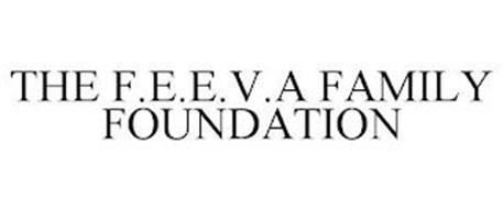 THE F.E.E.V.A FAMILY FOUNDATION