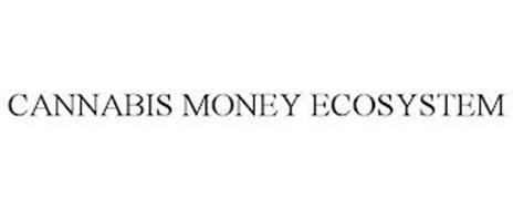 CANNABIS MONEY ECOSYSTEM