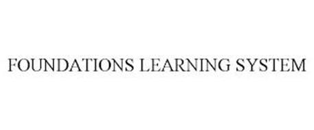 FOUNDATIONS LEARNING SYSTEM