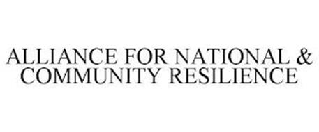 ALLIANCE FOR NATIONAL & COMMUNITY RESILIENCE