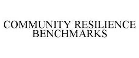 COMMUNITY RESILIENCE BENCHMARKS