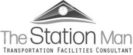 THE STATION MAN TRANSPORTATION FACILITIES CONSULTANT