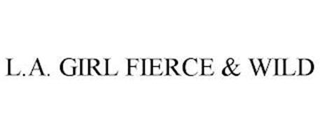 L.A. GIRL FIERCE & WILD