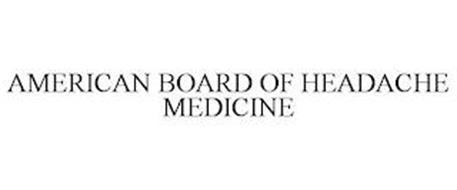 AMERICAN BOARD OF HEADACHE MEDICINE
