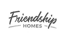 FRIENDSHIP HOMES