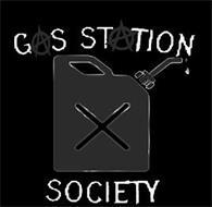 GAS STATION SOCIETY