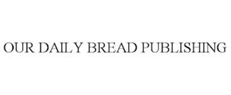 OUR DAILY BREAD PUBLISHING