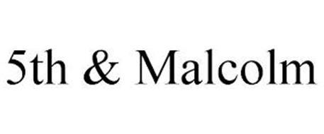5TH & MALCOLM
