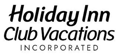 HOLIDAY INN CLUB VACATIONS INCORPORATED
