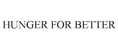 HUNGER FOR BETTER