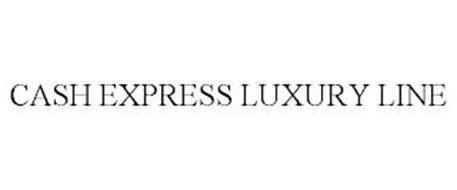 CASH EXPRESS LUXURY LINE
