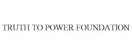 TRUTH TO POWER FOUNDATION
