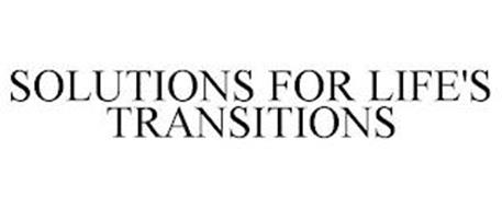 SOLUTIONS FOR LIFE'S TRANSITIONS