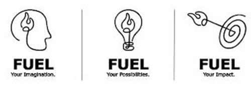 FUEL YOUR IMAGINATION. FUEL YOUR POSSIBILITIES. FUEL YOUR IMPACT.