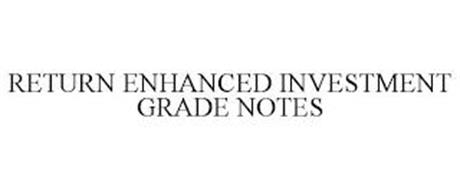 RETURN ENHANCED INVESTMENT GRADE NOTES