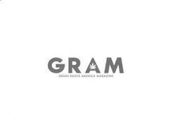 GRAM GRASS ROOTS AMERICA MAGAZINE