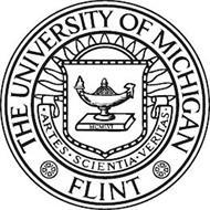 THE UNIVERSITY OF MICHIGAN FLIT ARTES SCIENTIA VERITAS