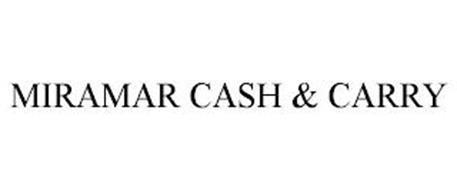 MIRAMAR CASH & CARRY