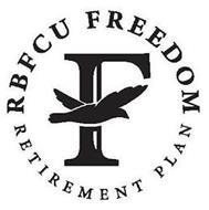 F RBFCU FREEDOM RETIREMENT PLAN