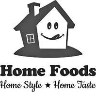 HOME FOODS HOME STYLE HOME TASTE